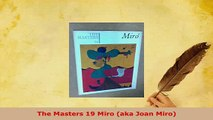 Download  The Masters 19 Miro aka Joan Miro Download Online