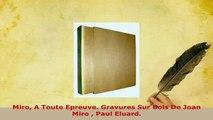 Download  Miro A Toute Epreuve Gravures Sur Bois De Joan Miro  Paul Eluard PDF Online