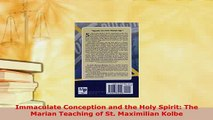 PDF  Immaculate Conception and the Holy Spirit The Marian Teaching of St Maximilian Kolbe  EBook