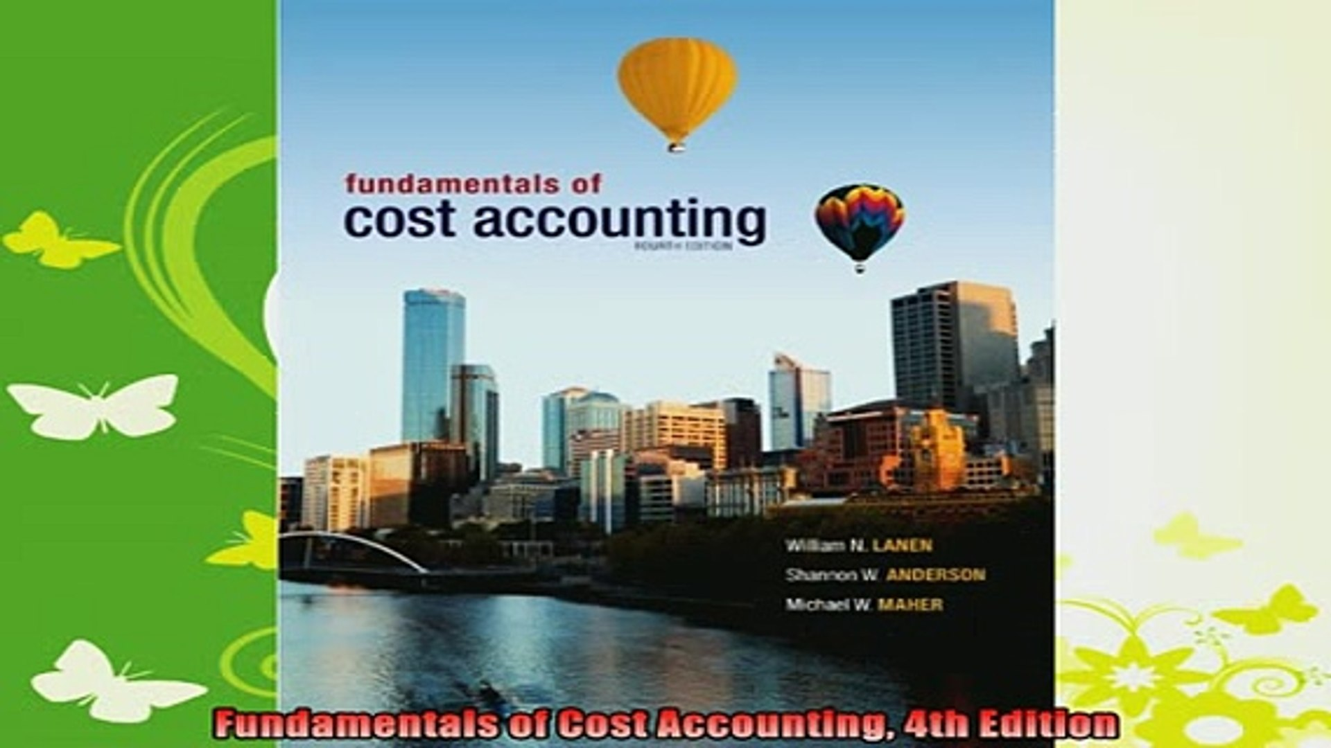 Fundamentals of Cost Accounting (4th Edition)