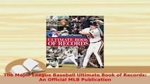 PDF  The Major League Baseball Ultimate Book of Records An Official MLB Publication  EBook