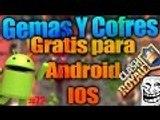 Consigue Gemas y Cofres Sin Dinero GRATIS para Android en Clash Royale 100% Seguro #72