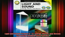 READ book  Light and Sound Grades 6  12 Energy Waves and Motion Expanding Science Skills Series Full Free