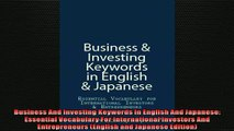Free PDF Downlaod  Business And Investing Keywords In English And Japanese Essential Vocabulary For  BOOK ONLINE