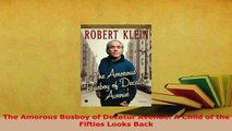 PDF  The Amorous Busboy of Decatur Avenue A Child of the Fifties Looks Back Read Full Ebook