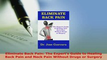 PDF  Eliminate Back Pain The Experts Guide to Healing Back Pain and Neck Pain Without Drugs Free Books