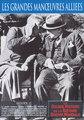 La Grande Histoire de la Seconde Guerre mondiale - Épisode 15 : Les Grandes Manoeuvres Alliées