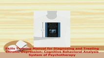 Download  Skills Training Manual for Diagnosing and Treating Chronic Depression Cognitive Download Online
