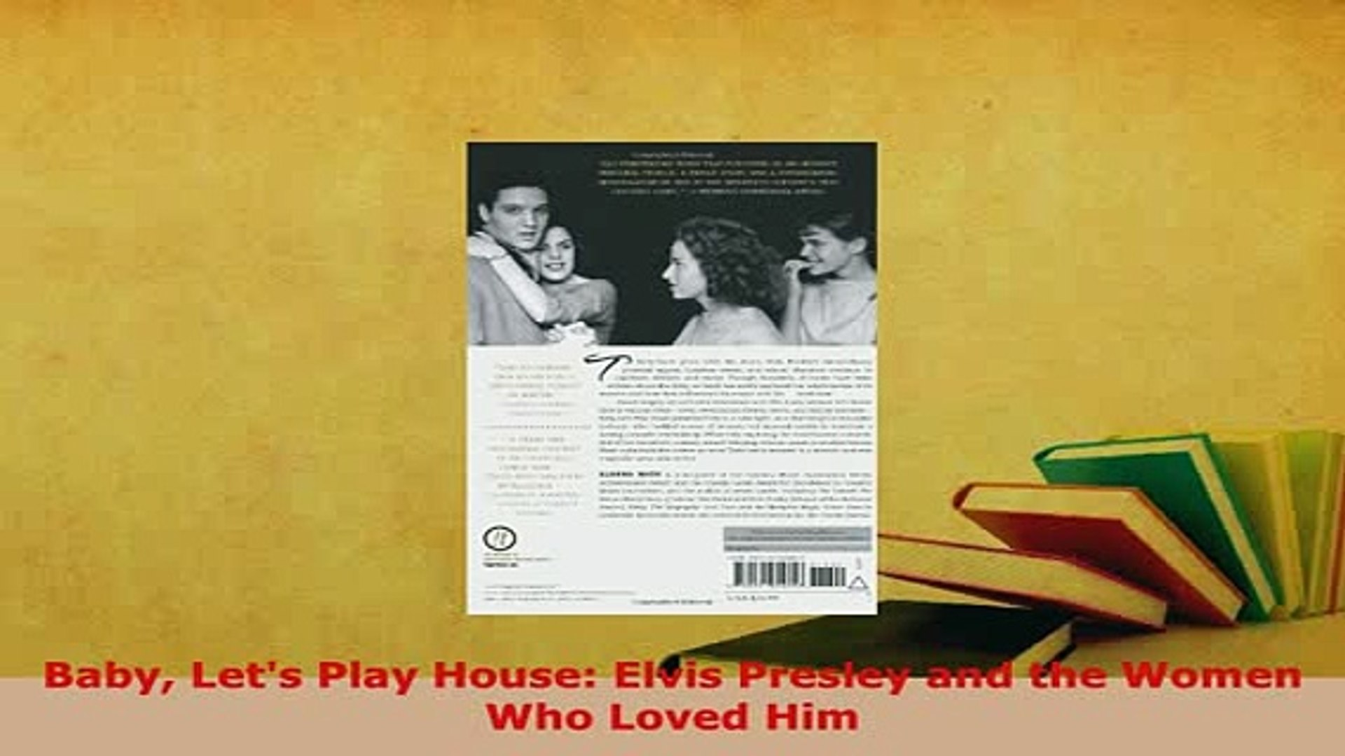 PDF  Baby Lets Play House Elvis Presley and the Women Who Loved Him PDF Book Free