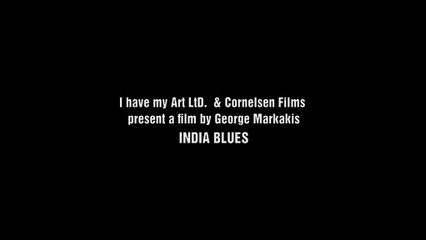 INDIA BLUES (trailer)