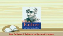 PDF  Our Father A Tribute to Dermot Morgan Download Online