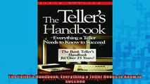 READ book  The Tellers Handbook Everything a Teller Needs to Know to Succeed  DOWNLOAD ONLINE