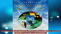 Free Full PDF Downlaod  Exploring the World Around You A Look at Nature from Tropics to Tundra Exploring New Full Free