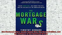 read here  The Mortgage Wars Inside Fannie Mae BigMoney Politics and the Collapse of the American