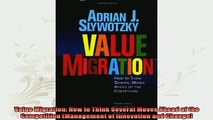 new book  Value Migration How to Think Several Moves Ahead of the Competition Management of
