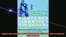 READ FREE Ebooks  Rights and Liberties in the Biotech Age Why We Need a Genetic Bill of Rights Full EBook