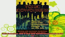 best book  Toxic Coworkers How to Deal with Dysfunctional People on the Job