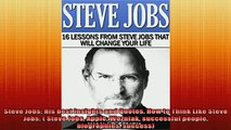 READ book  Steve Jobs His best Insights and Quotes How to Think Like Steve Jobs  Steve Jobs Apple Full EBook
