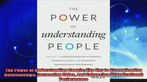 new book  The Power of Understanding People The Key to Strengthening Relationships Increasing Sales