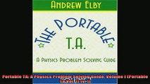 FREE EBOOK ONLINE  Portable TA A Physics Problem Solving Guide Volume I Portable Ta Vol 1 v 1 Free Online