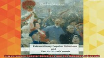 new book  Extraordinary Popular Delusions and The Madness of Crowds
