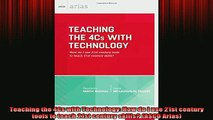 READ book  Teaching the 4Cs with Technology How do I use 21st century tools to teach 21st century Full EBook