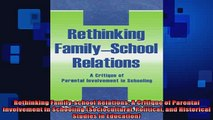 READ book  Rethinking Familyschool Relations A Critique of Parental involvement in Schooling Full EBook