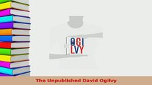 PDF  The Unpublished David Ogilvy Read Full Ebook