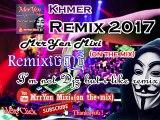 MrrYen Mixi (on the mix) ,new melody , dj det remix 2016 , khmer remix 2017