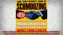 READ book  Schmoozing Insider Advice on Making Contacts and Building Rapport to Boost Your Career  FREE BOOOK ONLINE