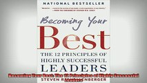 READ THE NEW BOOK   Becoming Your Best The 12 Principles of Highly Successful Leaders  FREE BOOOK ONLINE