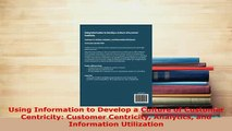 PDF  Using Information to Develop a Culture of Customer Centricity Customer Centricity Free Books