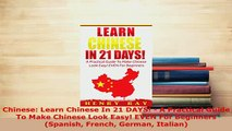 PDF  Chinese Learn Chinese In 21 DAYS  A Practical Guide To Make Chinese Look Easy EVEN For Read Online