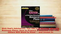PDF  Rich Dads Advisors The ABCs of Writing  Winning Business Plans How to Prepare a  EBook