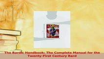 PDF  The Bardic Handbook The Complete Manual for the TwentyFirst Century Bard  Read Online