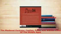 PDF  The Medieval Fortress Castles Forts And Walled Cities Of The Middle Ages Download Online