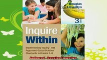 new book  Inquire Within Implementing Inquiry and ArgumentBased Science Standards in Grades 38