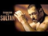 SULTAN 2015 First Look  | Salman Khan As Sultan Ali Khan, Anushka Sharma | Fan Review