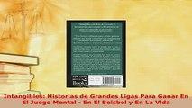 PDF  Intangibles Historias de Grandes Ligas Para Ganar En El Juego Mental  En El Beisbol y En Download Full Ebook