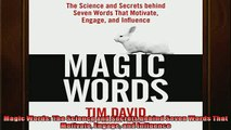 FAVORIT BOOK   Magic Words The Science and Secrets behind Seven Words That Motivate Engage and Influence  FREE BOOOK ONLINE