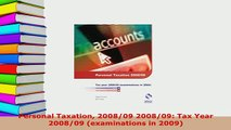 Download  Personal Taxation 200809 200809 Tax Year 200809 examinations in 2009 PDF Book Free