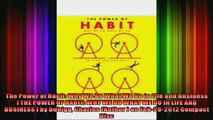 EBOOK ONLINE  The Power of Habit Why We Do What We Do in Life and Business  THE POWER OF HABIT WHY WE  FREE BOOOK ONLINE