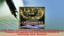 Download  Celtic Myth A Treasury of Legends Art and History A Treasury of Legends Art and History Free Books