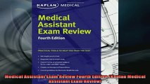 READ book  Medical Assistant Exam Review Fourth Edition Kaplan Medical Assistant Exam Review Full EBook