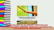 PDF  ECONOMETRIA de las SERIES TEMPORALES Metodología BOXJENKINS Ejercicios resueltos con Read Full Ebook