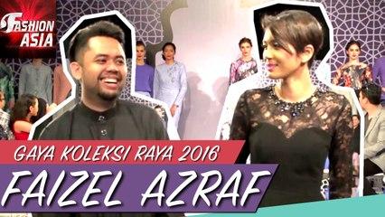Gaya Koleksi Raya 2016   Faizel Azraf   Fashion Asia