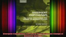 READ book  Divergent Capitalisms The Social Structuring and Change of Business Systems Full EBook