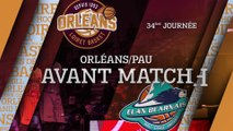 Avant-Match - J34 - Orléans reçoit Pau