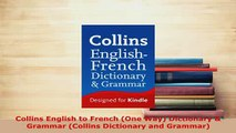 PDF  Collins English to French One Way Dictionary  Grammar Collins Dictionary and Grammar Read Full Ebook
