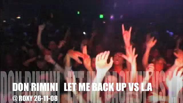 Let me back up @ Los Angeles (Us) 26-11-08